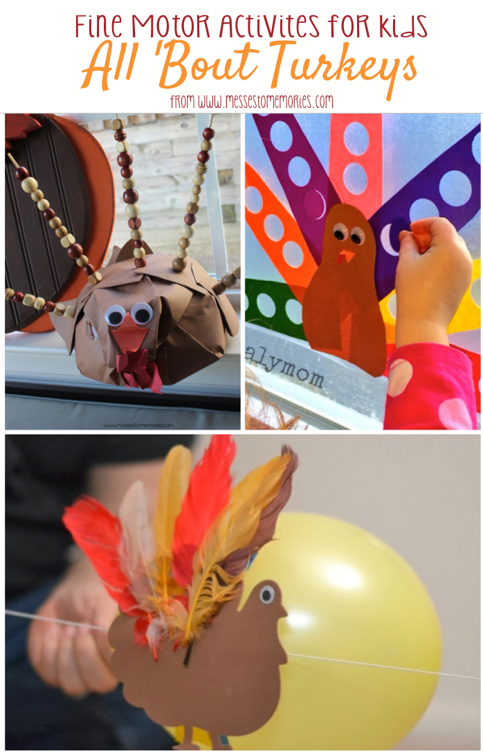 Fine Motor Turkey Activities for Kids from Messes to Memories