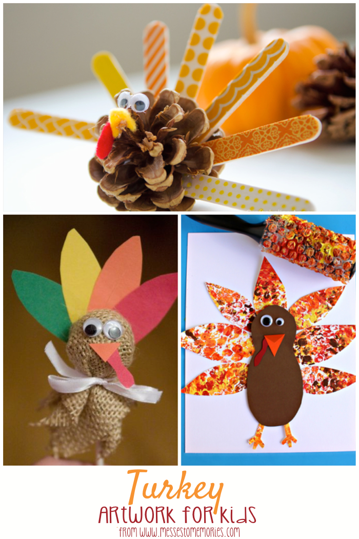 Turkey Artwork Projects for Kids from Messes to Memories