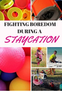 Fighting Boredom During a Staycation