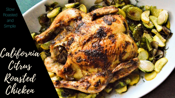 California Citrus Whole Roasted Chicken Title