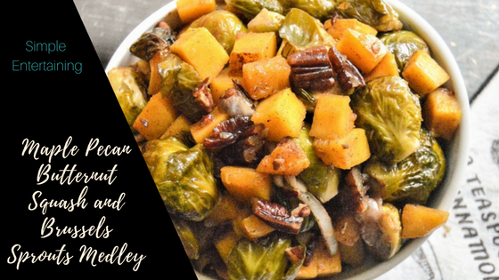 Maple Pecan Butternut Squash and Brussels Sprouts Medley Title
