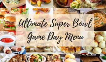 Ultimate Super Bowl Game Day Menu