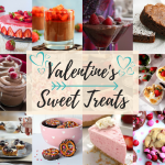Valentine's Day Sweet Treats: Top 25 Desserts