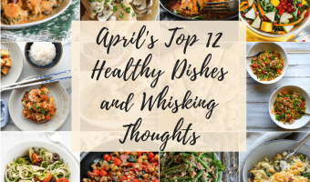 Aprils Top 12 Healthy Meals feature