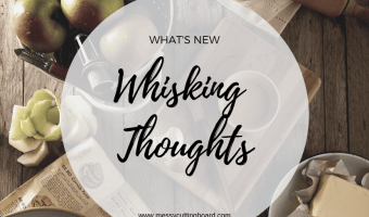 Whisking Thoughts Monthly Feature