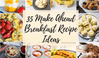 35 make ahead breakfast recipes featured image
