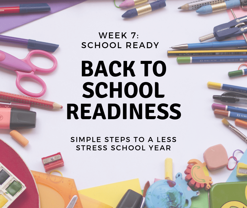 Week 7 Back to School Readiness Title and Feature