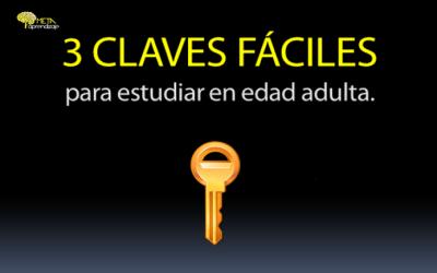 3 Claves Fáciles para Estudiar en Edad Adulta.