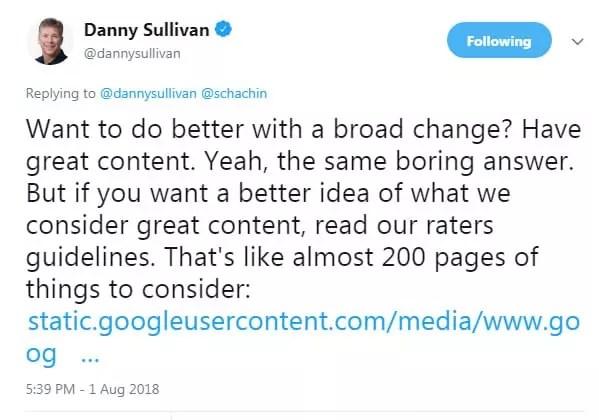 Danny Sullivan de Google mentionnant les directives de Qualité après la mise à jour du 1er Aout 2018
