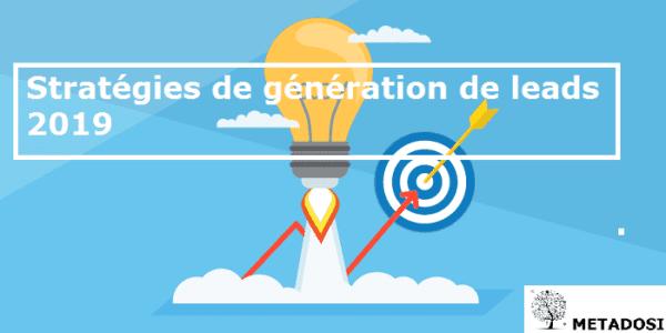Stratégies de génération de leads : 7 idées de génération de leads B2B
