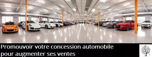 Comment promouvoir votre concession automobile pour augmenter les ventes ?
