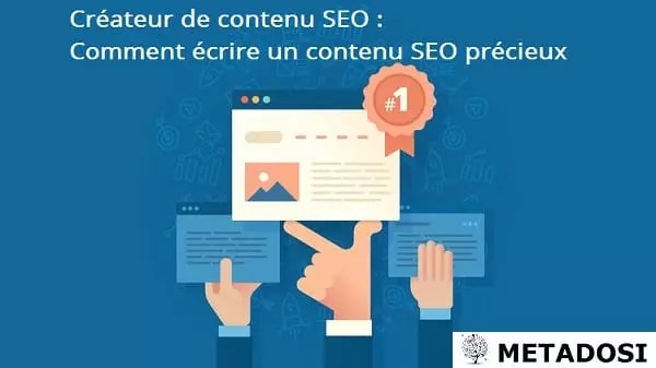 Créateur de contenu SEO : Comment écrire un contenu SEO précieux