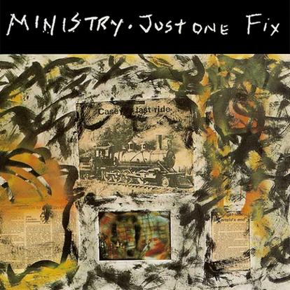 Ministry - Just One Fix
