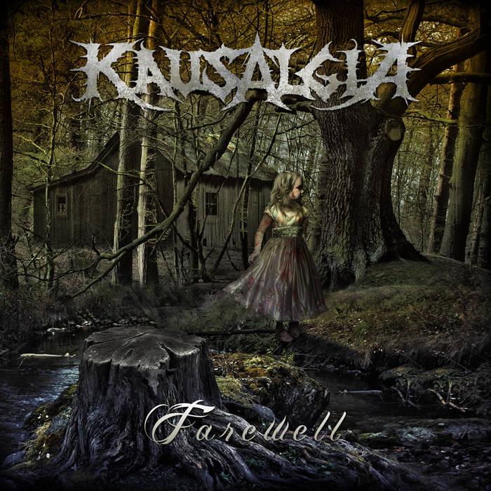 Kausalgia - Farewell