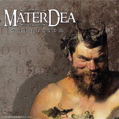 MaterDea - Satyricon