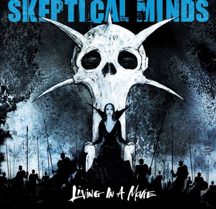 Skeptical Minds - Living in a Movie