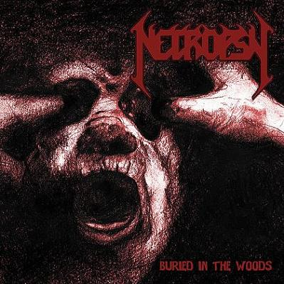 Necropsy - Buried in the Woods