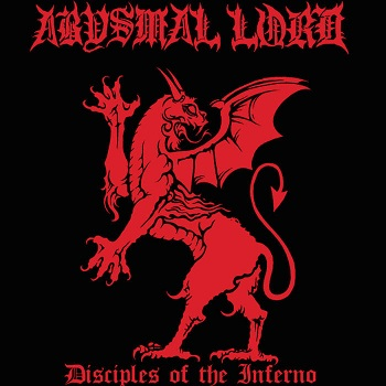 Abysmal Lord - Disciples of the Inferno
