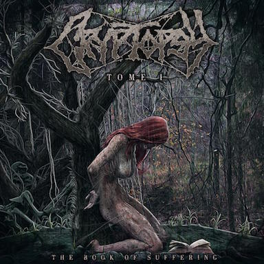 Cryptopsy - The Book of Suffering (Tome 1)