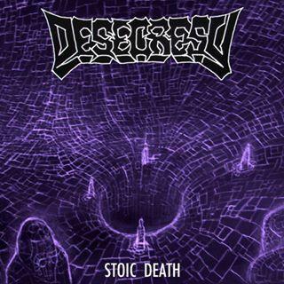 Desecresy - Stoic Death