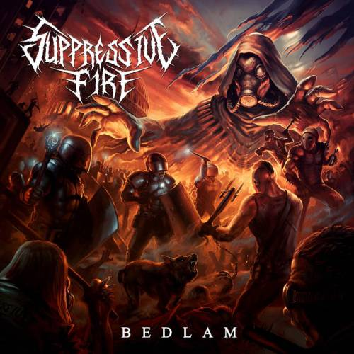 Suppressive Fire - Bedlam