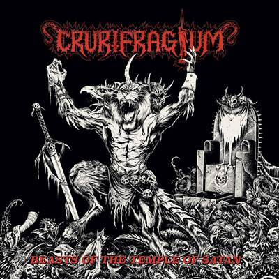 Crurifragium - Beasts of the Temple of Satan