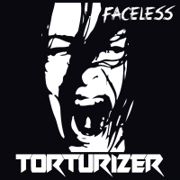 Torturizer - Faceless
