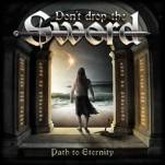 Don't Drop the Sword - Path to Eternity