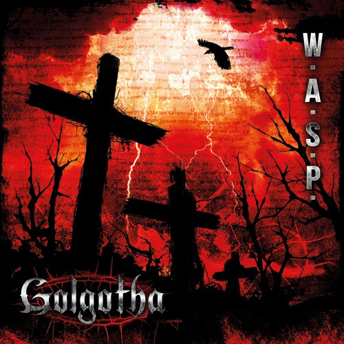 Vos derniers achats - Page 17 WASP-Golgotha