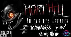 Mort'Hell act. 1 : BLINDNESS + CRAŸ CRÜE @ Bar Les Arcades