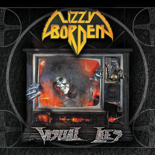 Lizzy Borden Visual Lies Remastered Metal Blade Records