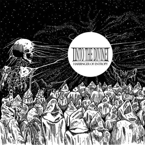 Into The Divine - Harbinger of Entropy
