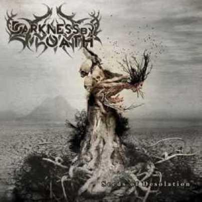 Darkness By Oath detalles de Seeds Of Desolation
