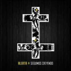 Alerta nuevo disco «Seguimos creyendo»