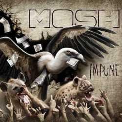 Mosh escucha «Impune»