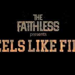 The Faithless lyric-video de «Feels Like Fire»