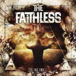 The Faithless presentan «To The End…»