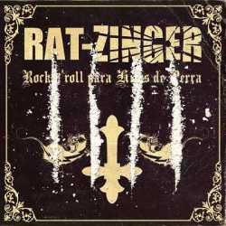 Rat-Zinger descarga «Rock'N'Roll para hijos de perra»