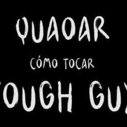 Quaoar how to play «Tough Guy»