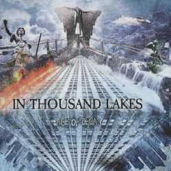 "In Thousand Lakes escucha ""Age Of Decay"""