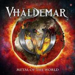 Vhäldemar reedición de «Metal of the World»