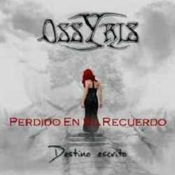 Ossyris adelanto de «Destino Escrito»