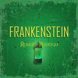 Robert R. Rodrigo nuevo single «Frankenstein»