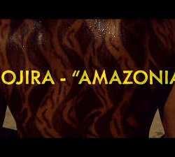 Gojira videoclip de «Amazonia»
