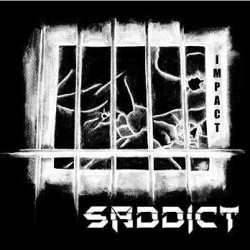 Saddict escucha su nuevo disco «Impact»