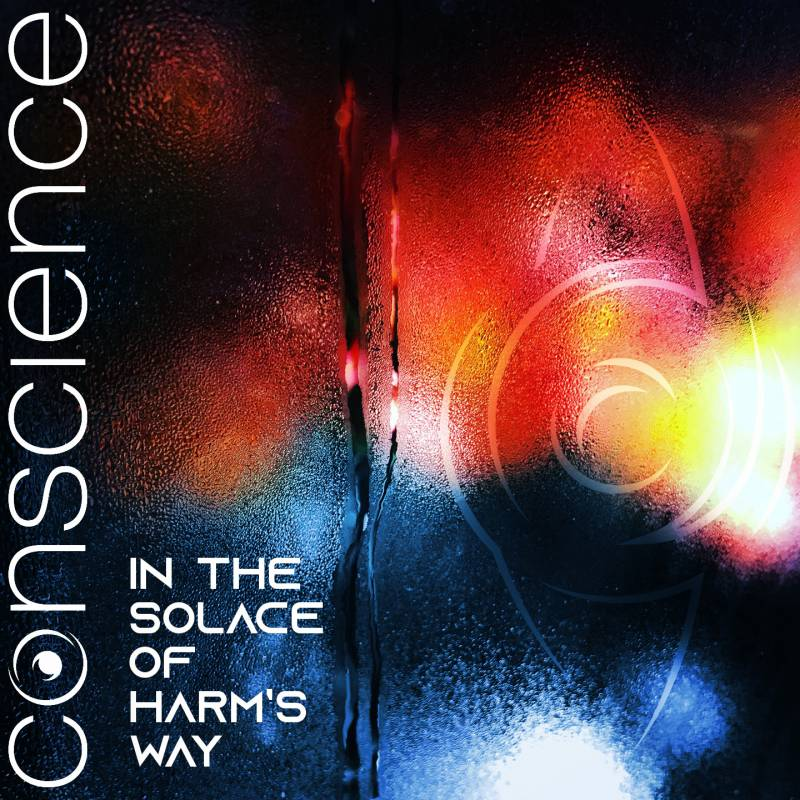 In The Solace Of Harm's Way du groupe conscience