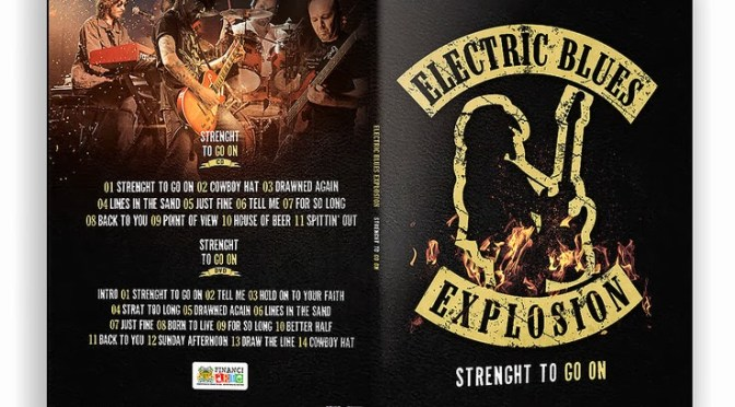 "Electric Blues Explosion: divulga capa e detalhes do CD/DVD ""Strenght To Go On"""