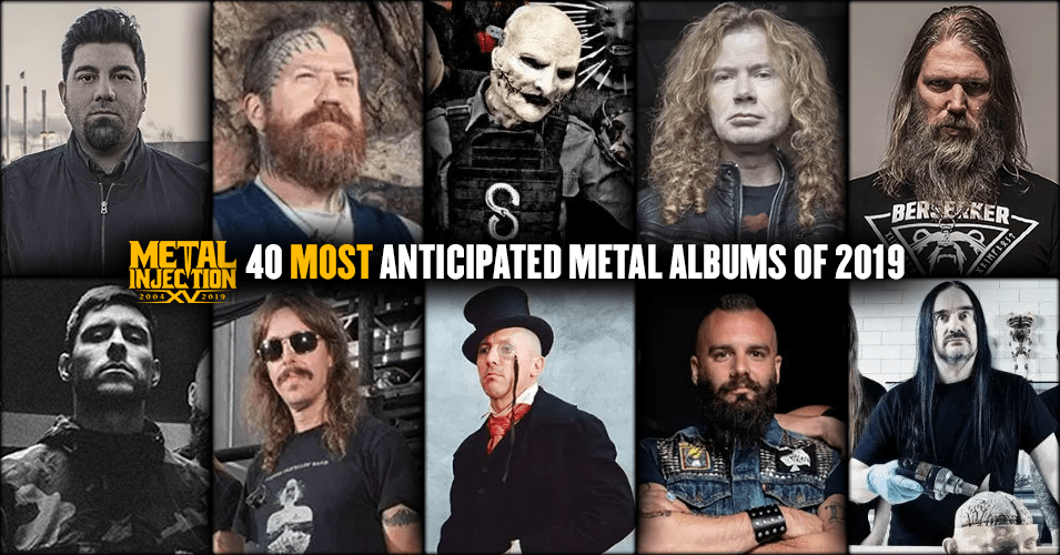 40 Most Anticipated Heavy Metal Albums of 2019 - Page 3 of 3