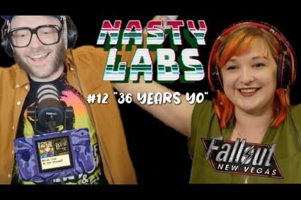 Nasty Labs #12: Thirty Six Years Yo