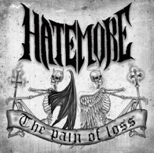 Hatemore - The Pain of Loss